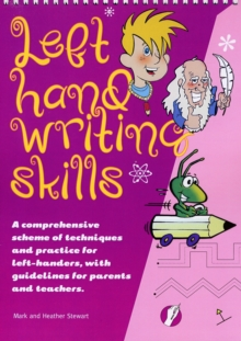 Left Hand Writing Skills - Combined : A Comprehensive Scheme of Techniques and Practice for Left-Handers, Spiral bound Book