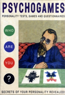 Psychogames : Personality Tests, Games and Questionnaires, Other book format Book