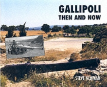 Gallipoli : Then and Now, Hardback Book
