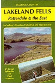 Lakeland Fells : Patterdale and the East, Paperback Book