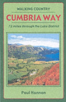 Cumbria Way : 72 Miles Through the Lake District, Paperback Book