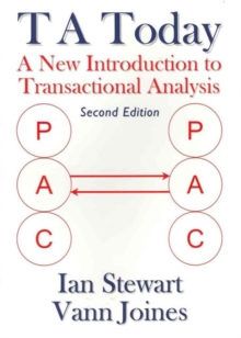 T A Today : A New Introduction to Transactional Analysis, Paperback Book