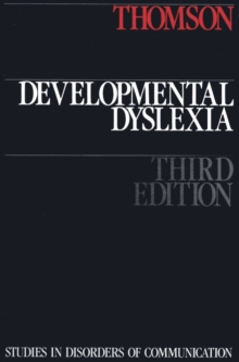 Developmental Dyslexia : Its Nature, Assessment and Remediation, Paperback Book