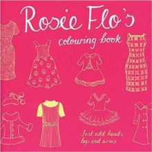 Rosie Flo's Colouring Book, Paperback Book