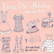 Rosie Flo's Holiday Colouring Book, Paperback Book