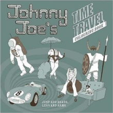 Johnny Joe's Time Travel Colouring Book, Paperback Book