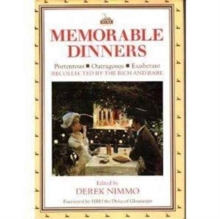 Memorable Dinners : Recollected by the Rich and Rare, Hardback Book