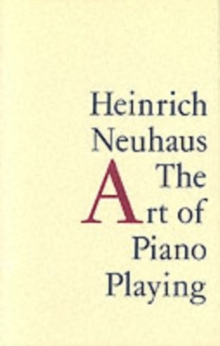 The Art of Piano Playing, Paperback Book