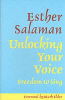Unlocking Your Voice : Freedom to Sing, Paperback Book