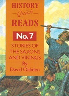 History Quick Reads : Stories of Saxons and Vikings No. 7, Paperback / softback Book