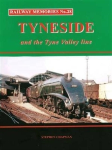 Railway Memories No.28 Tyneside and the Tyne Valley, Paperback Book