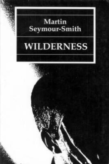 Wilderness : 36 Poems 1972-93, Paperback / softback Book