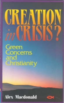 Creation in Crisis, Paperback / softback Book