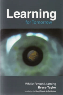 Learning for Tomorrow : Whole Person Learning, Paperback Book