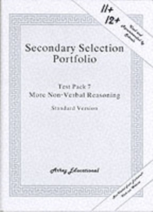 Secondary Selection Portfolio : More Non-verbal Reasoning Practice Papers (Standard Version) Test Pack 7, Loose-leaf Book