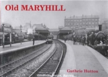 Old Maryhill, Paperback Book