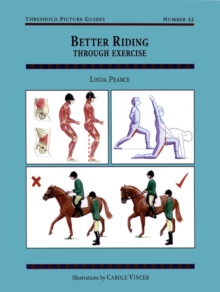 Better Riding Through Exercise, Paperback Book