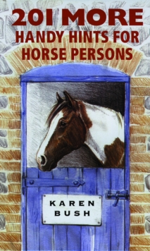 201 More Handy Hints for Horsepersons, Paperback / softback Book