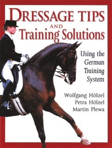 Dressage Tips and Training Solutions, Paperback Book