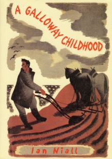 A Galloway Childhood, Hardback Book