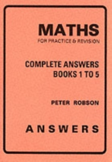 Maths for Practice and Revision : Complete Answers, Paperback / softback Book