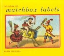 The Book of Matchbox Labels, Hardback Book