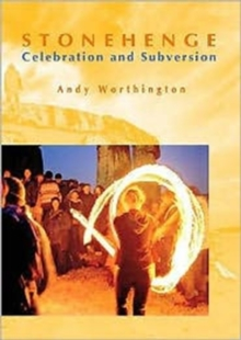 Stonehenge : Celebration and Subversion, Paperback Book