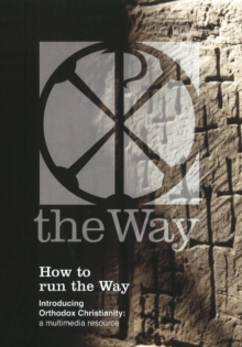 How to Run the Way Boxset : Introducing Orthodox Christianity -- A Multimedia Resource, Mixed media product Book