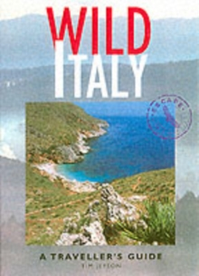 Wild Italy : A Traveller's Guide, Paperback Book