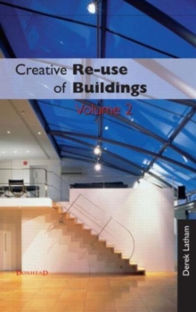 Creative Reuse of Buildings : v. 2, Hardback Book