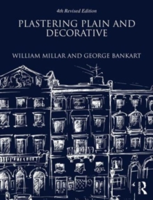 Plastering Plain and Decorative, Hardback Book