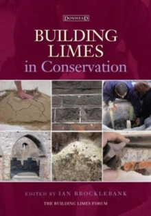 Building Limes in Conservation, Hardback Book