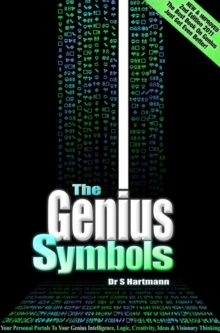 The Genius Symbols : Your Portal to Creativity, Imagination and Innovation, Paperback Book
