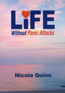 Life without Panic Attacks, Paperback Book