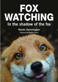 Fox Watching : In the Shadow of the Fox, Paperback Book