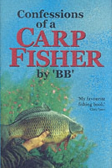 Confessions of a Carp Fisher, Hardback Book