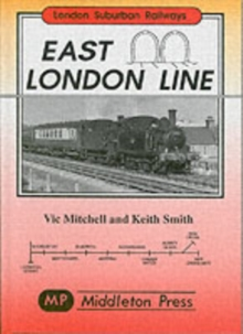 East London Line : New Cross to Liverpool Street, Hardback Book