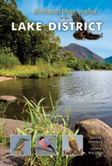 Birdwatching Walks in the Lake District, Paperback Book