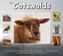 The Cotswolds : A Treasure Trove of Spectacular Images Showing the Ever-changing Seasons, by Cotswold Photographer Nicholas Reardon, Paperback Book