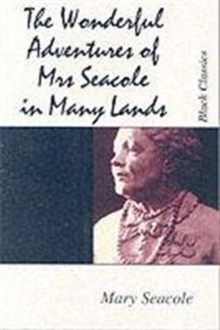 Wonderful Adventures of Mrs.Seacole in Many Lands, Paperback Book