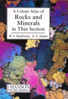 Rocks and Minerals in Thin Section : A Colour Atlas, Paperback Book