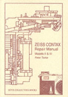 Zeiss Contax Repair Manual : Models II and III, Paperback Book
