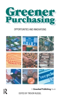 Greener Purchasing : Opportunities and Innovations, Hardback Book
