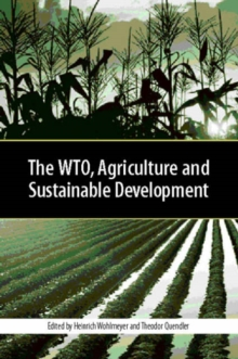 The WTO, Agriculture and Sustainable Development, Hardback Book