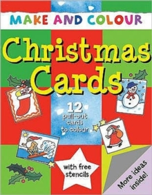 Make and Colour Christmas Cards, Paperback Book