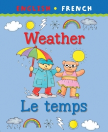 My first bilingual book : Weather/Le temps, Paperback / softback Book