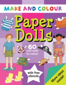 Make and Colour Paper Dolls, Paperback Book