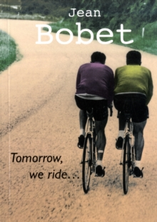 Tomorrow, We Ride, Paperback Book
