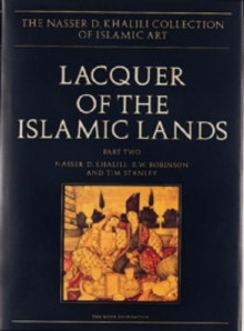 Lacquer of the Islamic Lands, part 2, Hardback Book
