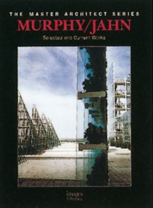 Murphy/Jahn : Selected and Current Works, Hardback Book